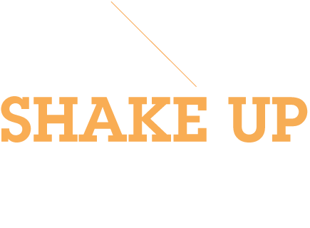 SHAKE UP DA THINGS